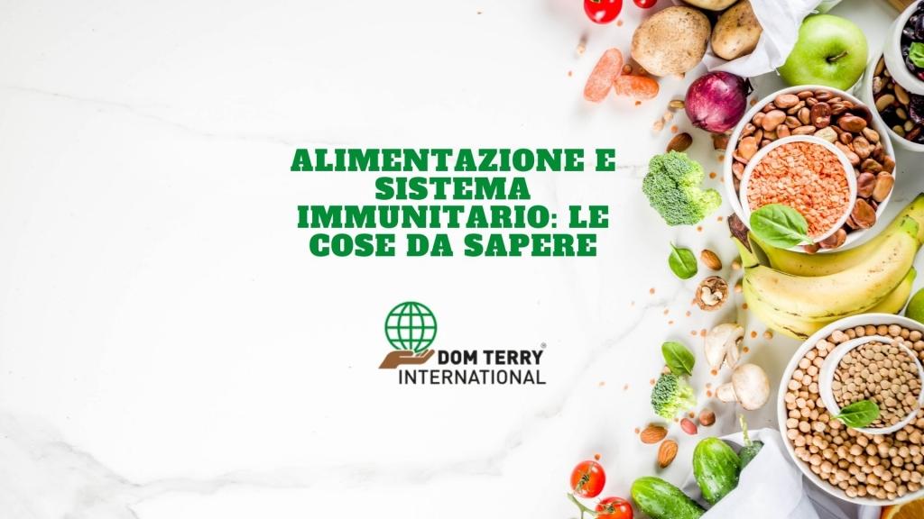 ALIMENTAZIONE E SISTEMA IMMUNITARIO DOMTERRY INTERNATIONAL INTEGRATORI (2)