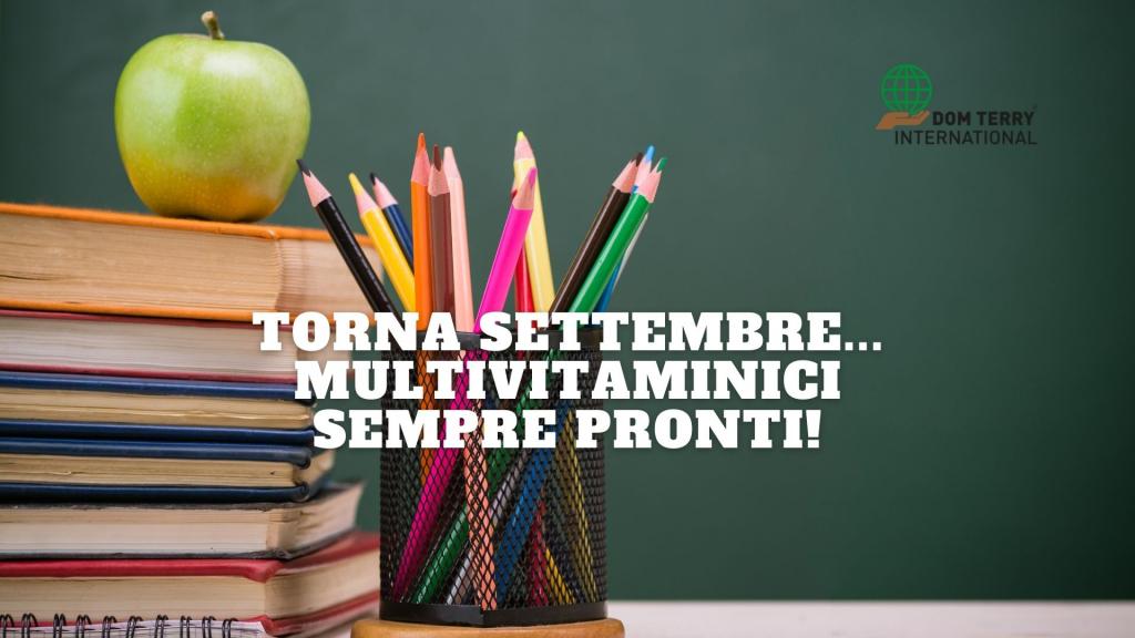 Torna settembre... multivitaminici sempre pronti! - DomTerry